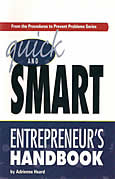 Quick and Smart Entrepreneur's Handbook by Adrienne Heard